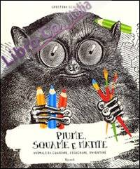 Piume, squame e matite. Animali da guardare, disegnare, inventare. Ediz. illustrata