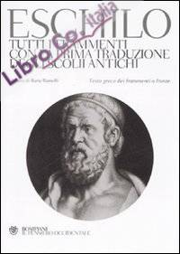 Tutti i Frammenti con la Prima Traduzione degli Scolii Antichi