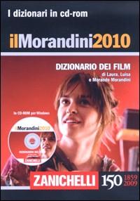 Il Morandini 2010. Dizionario dei film. CD-ROM