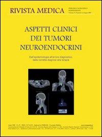 Aspetti clinici dei tumori neuroendocrini. Dall'epidemiologia all'errore diagnostico, dalla corretta diagnosi alla terapia. Ediz. italiana e inglese