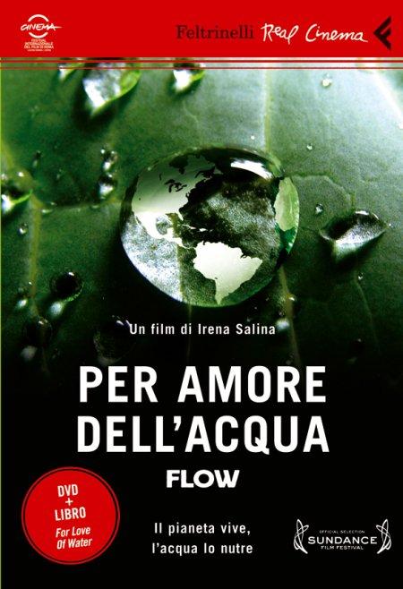 Per Amore dell'Acqua. Flow. DVD. con Libro
