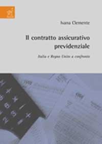 Il contratto assicurativo previdenziale. Italia e Regno Unito a confronto