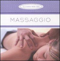 Massaggio. Ediz. illustrata
