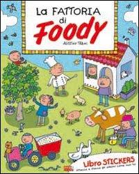 Foody. Ediz. illustrata