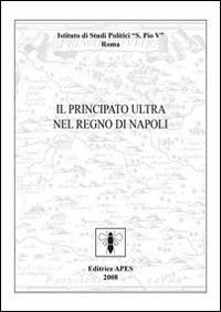 Il Principato Ultra nel Regno di Napoli