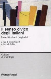 Il senso civico degli italiani. La realtà oltre il pregiudizio.