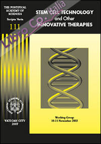 Stem cell technology and other innovative therapies. Working group (10-11 November 2003). Ediz. inglese e tedesca.