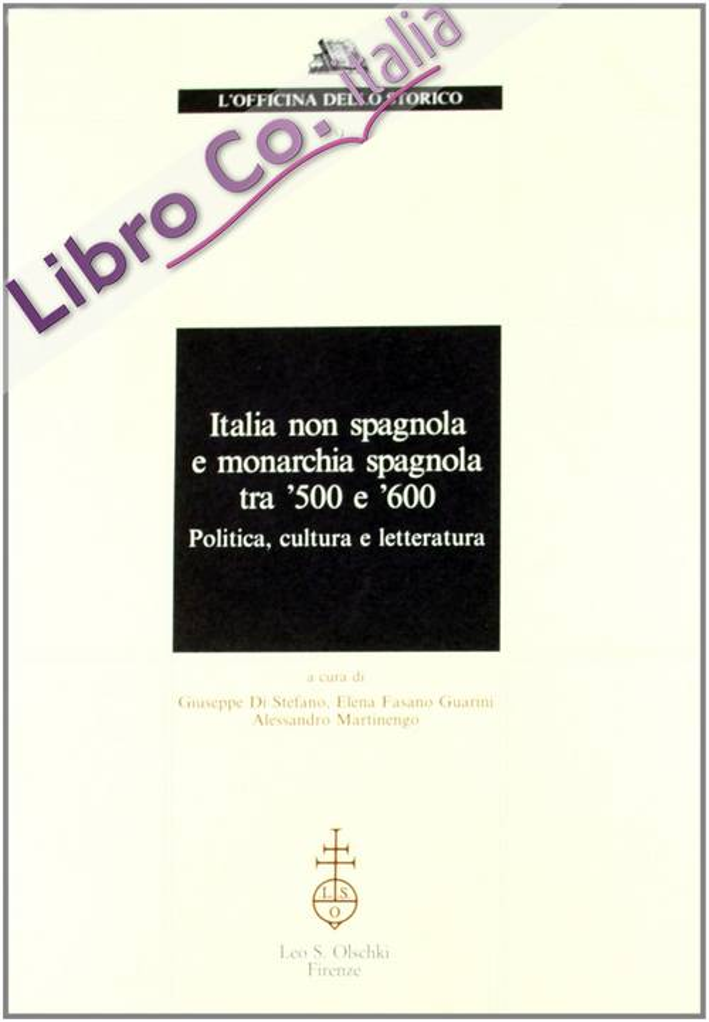 Italia non spagnola e monarchia spagnola tra '500 e '600. Politica, cultura e letteratura.