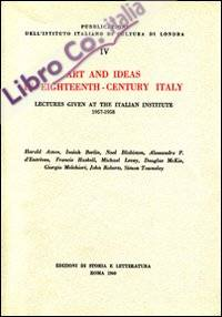 Art and ideas in eighteenth-century Italy. Lectures given at the italian institute 1957-1958.