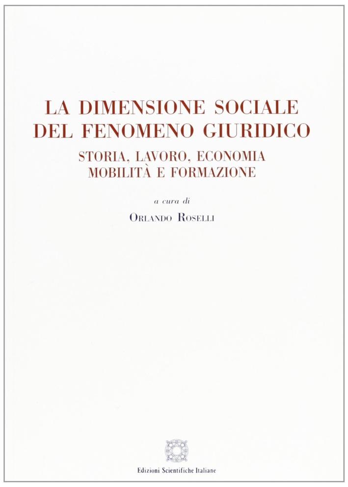 La dimensione sociale del fenomeno giuridico