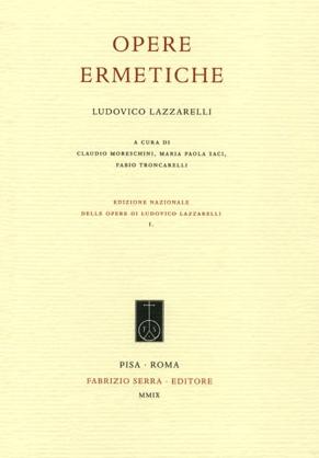 Ludovico Lazzarelli. Opere ermetiche
