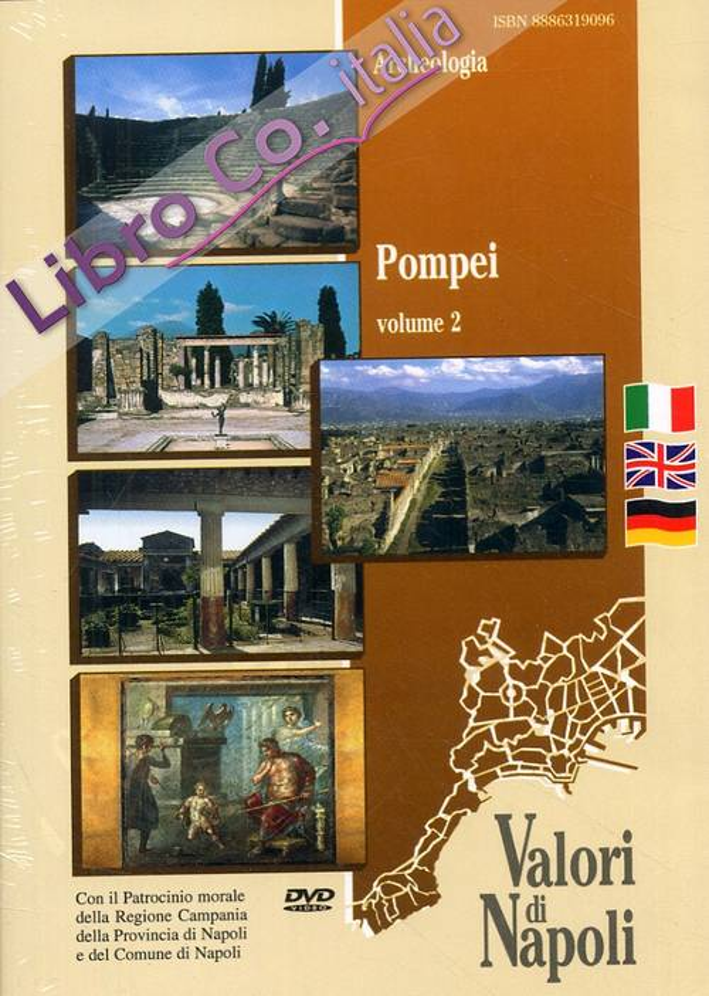 Pompei. Volume 2. [Edizione italiana, inglese e tedesca]. [DVD].