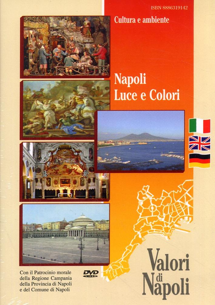 Napoli. Luce e Colori. [Edizione italiana, inglese e tedesca]. [DVD]