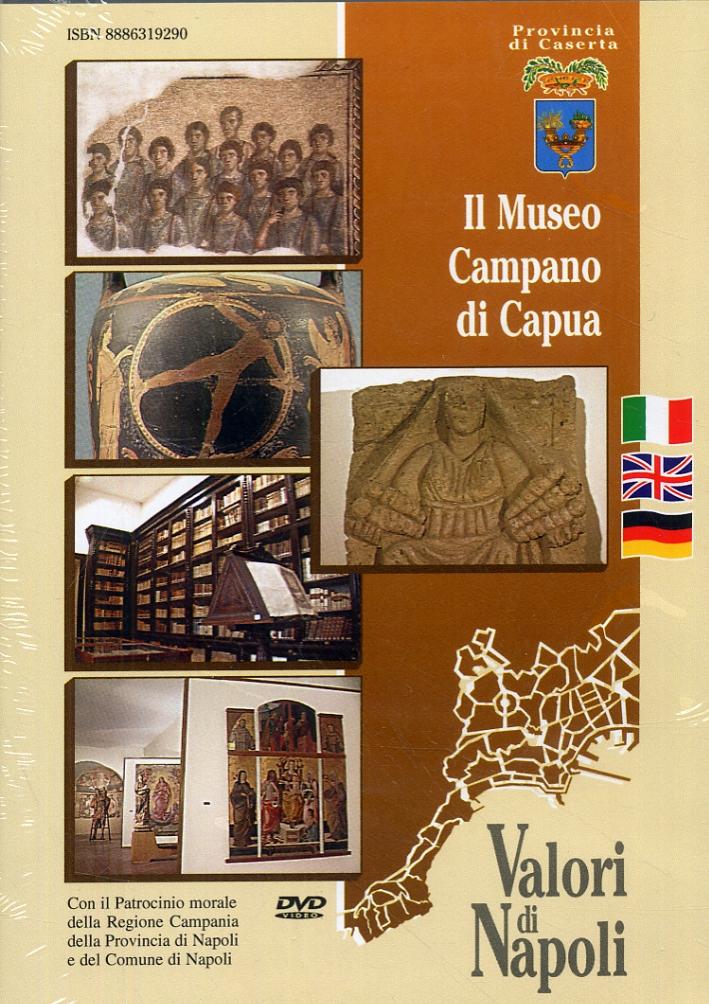 Il Museo Campano di Capua. [Edizione italiana, inglese e tedesca]. [DVD].