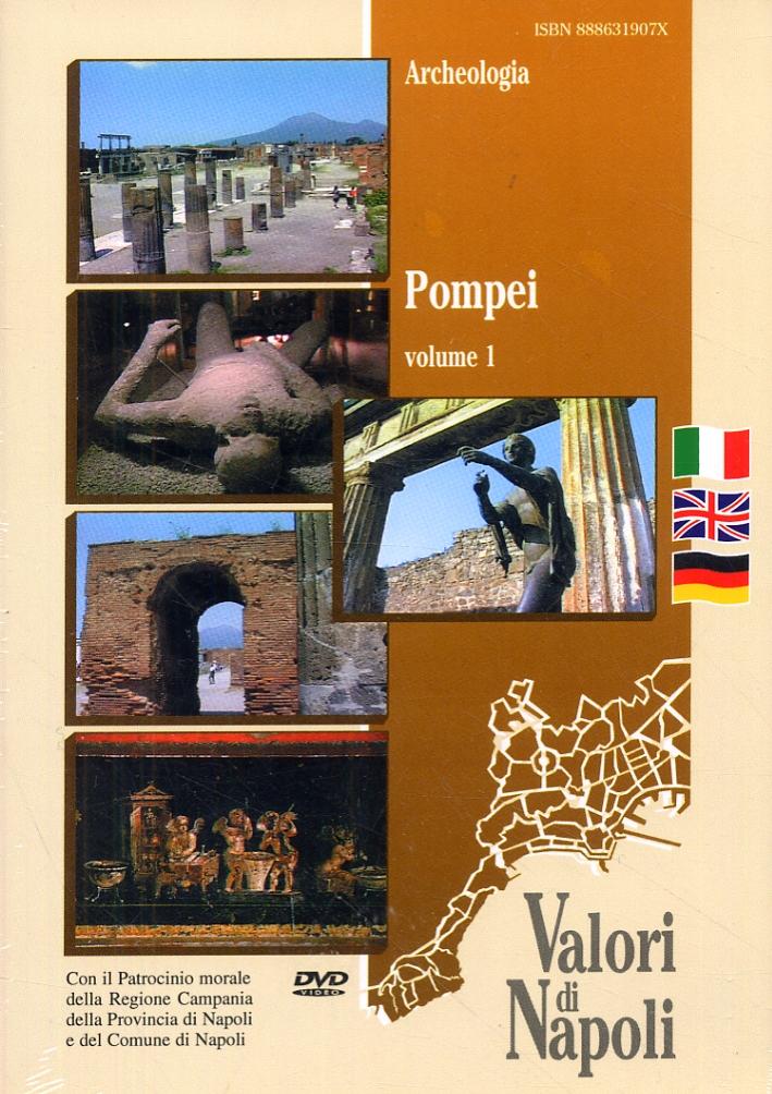 Pompei. Volume 1. [Edizione italiana, inglese e tedesca]. [DVD].