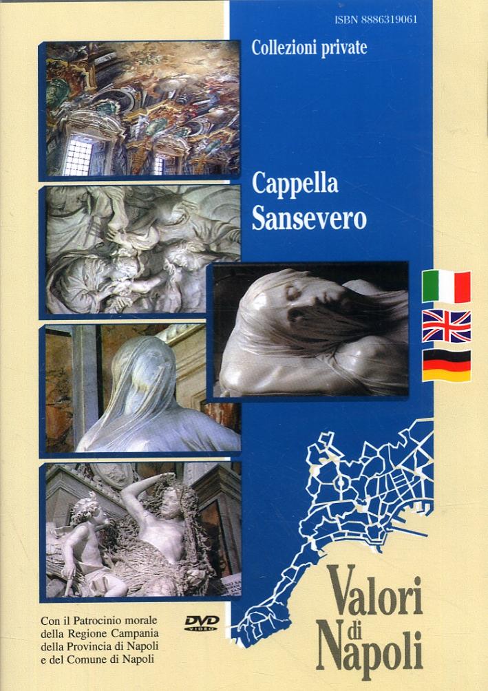 Cappella Sansevero. [Edizione italiana, inglese e tedesca]. [DVD].