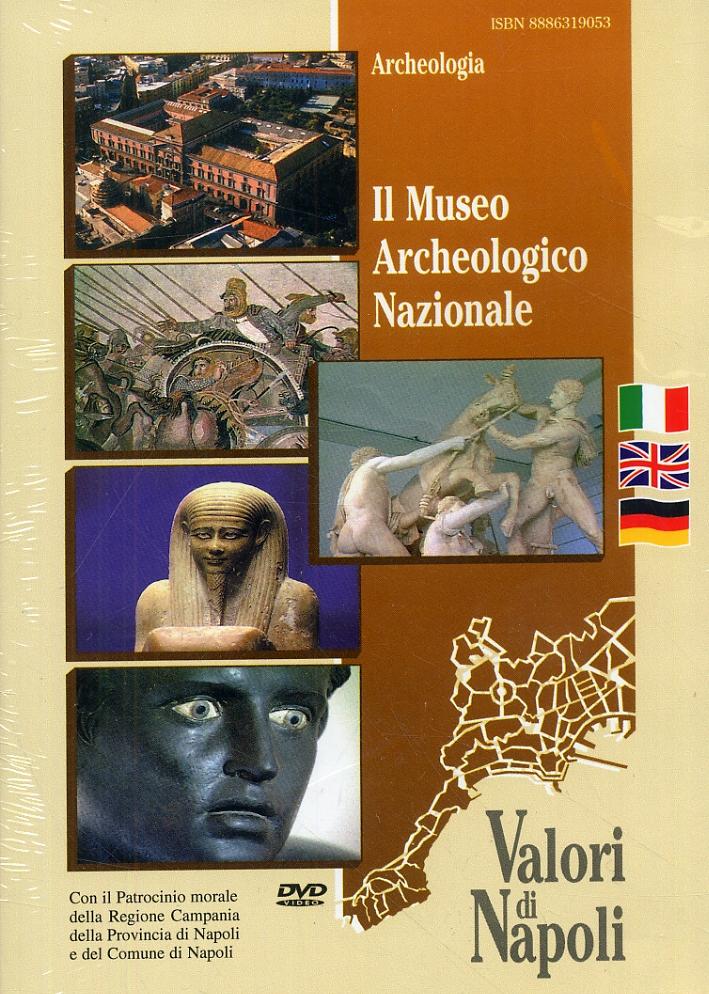 Il Museo Archeologico Nazionale. [Edizione italiana, inglese e tedesca]. [DVD].