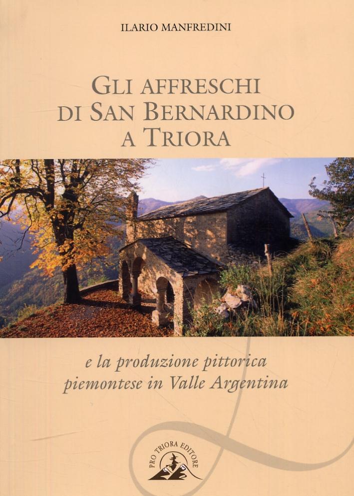 Gli affreschi di San Bernardino a Triora e la produzione pittorica in Valle Argentina.