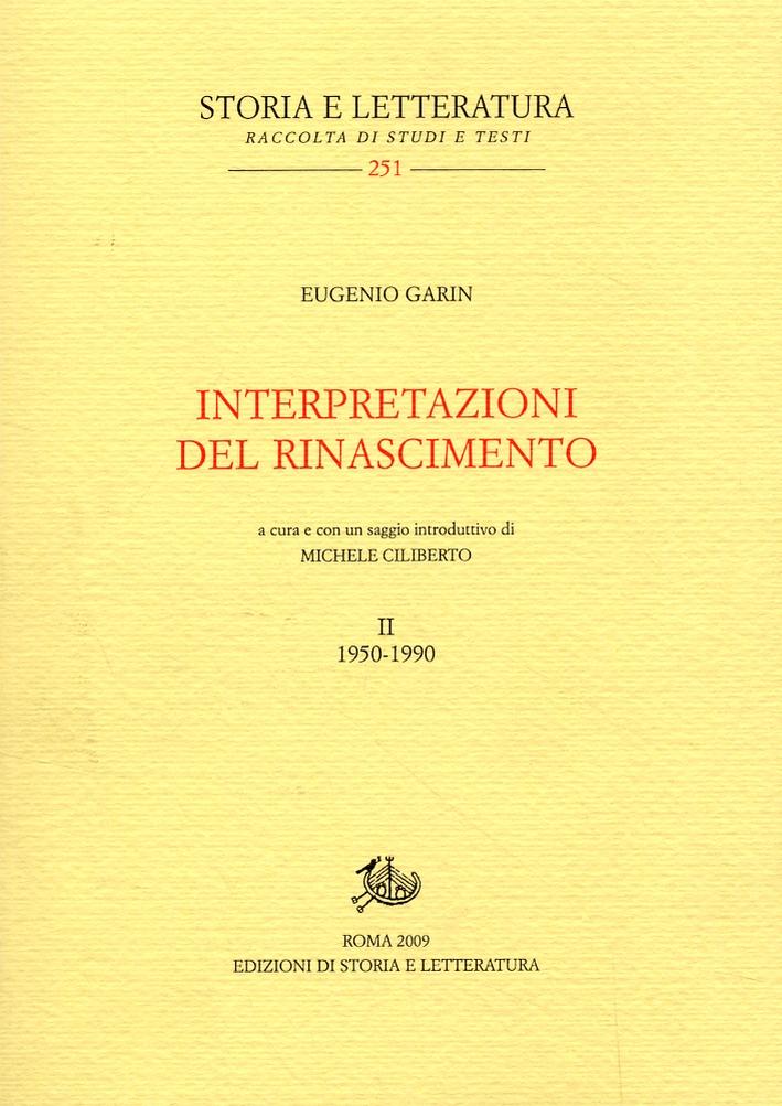 Interpretazioni del Rinascimento. II. 1950-1990.