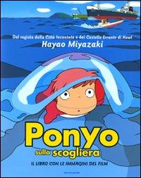 Ponyo sulla scogliera. Il libro con le immagini del film. Ediz. illustrata