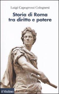 Storia di Roma tra diritto e potere