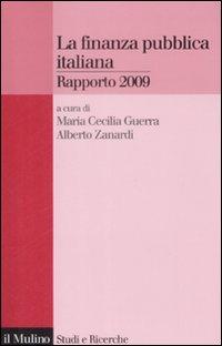 La finanza pubblica italiana. Rapporto 2009