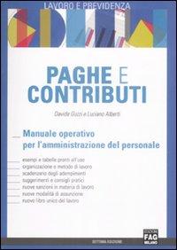 Paghe e contributi. Manuale operativo per l'amministrazione del personale