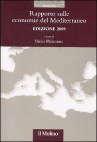 Rapporto sulle economie del Mediterraneo 2009