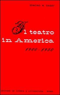 Il teatro in America (1900-1950)