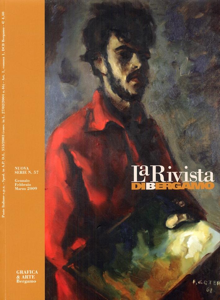 La rivista di Bergamo. Nuova serie 57. Gennaio-marzo 2009