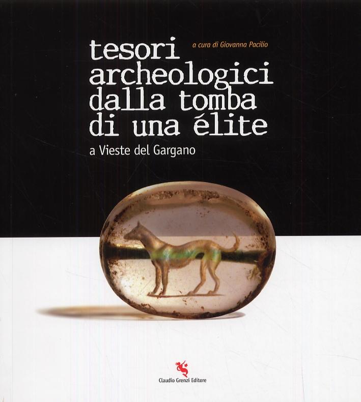 Tesori Archeologici dalla Tomba di una Élite a Vieste del Gargano