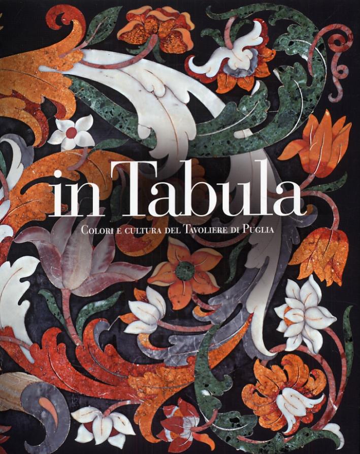 In Tabula. Colori e cultura del Tavoliere di Puglia