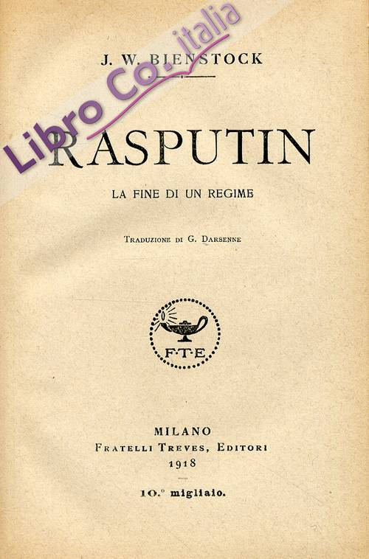 Rasputin. La fine di un regime