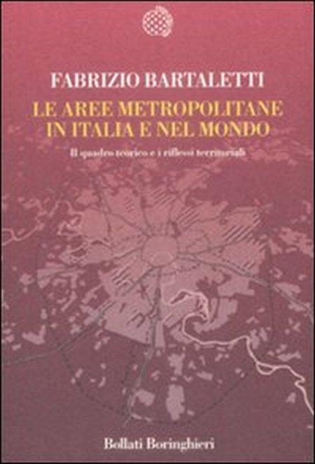 Le Aree Metropolitane in Italia e nel Mondo