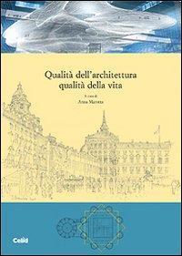 Qualità dell'architettura qualità della vita