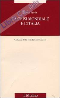 La crisi mondiale e l'Italia