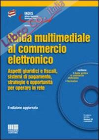 Guida multimediale al commercio elettronico. Con CD-ROM