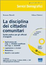 La disciplina dei cittadini comunitari. Con CD-ROM