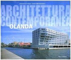 Architettura Contemporanea. Olanda