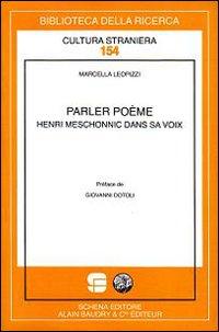 Parler poème. Henri Meschonnic dans sa voix