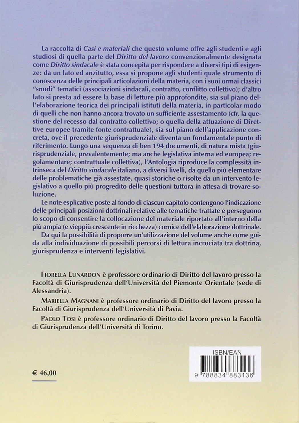 Diritto del lavoro. Sindacati, contratto e conflitto collettivo. Casi e materiali