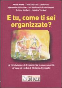 E tu, come ti sei organizzato? La condivisione dell'esperienza in una comunità virtuale di medici di medicina generale