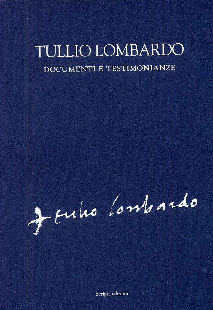 Tullio Lombardo. Documenti e testimonianze