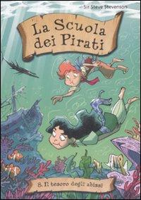 Il Tesoro degli Abissi. La Scuola dei Pirati. Vol. 8.