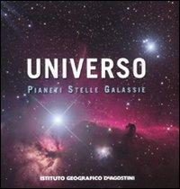 L'Universo. Pianeti Stelle Galassie.