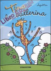 Tina la ballerina. Libro pop-up. Ediz. illustrata