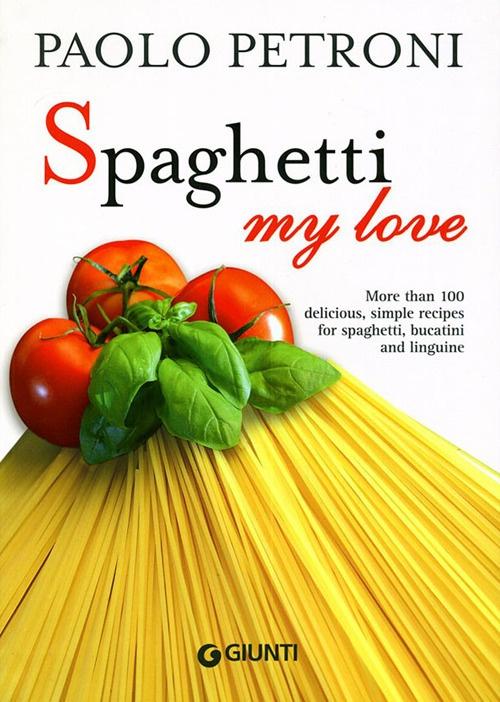 Spaghetti my love.