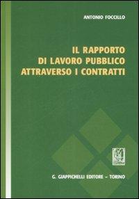 Il rapporto di lavoro pubblico attraverso i contratti