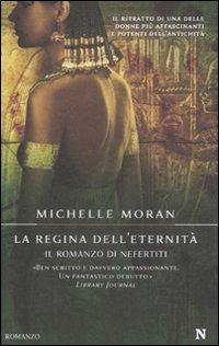 La Regina dell'Eternità. Il Romanzo di Nefertiti.