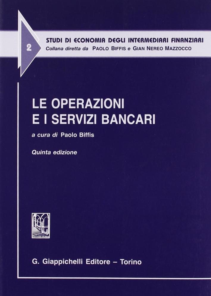 Le operazioni e i servizi bancari.